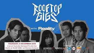 LIVE Reality Club - Rooftop Gigs