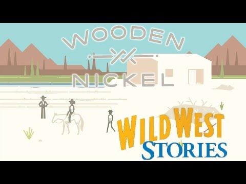 Wooden Nickel - Wild West Stories