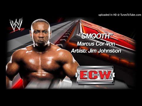 "Marcus Cor Von 2007 v2 -""Smooth"" WWE ECW Entrance Theme"