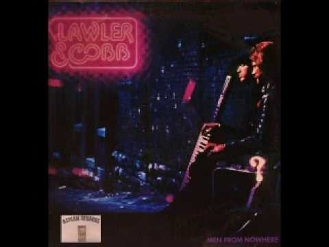 Lawler & Cobb (excerpts Asylum Records album Men From Nowhere 1981