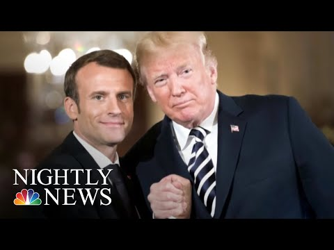 President Donald Trump Puts Personal 'Touch' On Diplomacy With Emmanuel Macron | NBC Nightly News