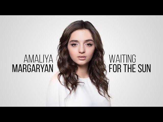 Amaliya Margaryan - Waiting For The Sun (Official Audio) Depi Evratesil 2018