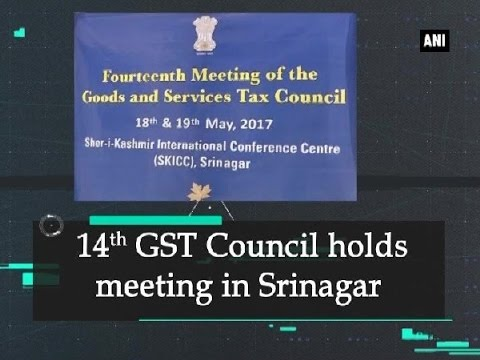 14th GST Coucil holds meeting in Srinagar - Jammu and Kashmir News