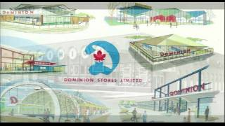 Dominion Stores jingle: Mainly because of the meat