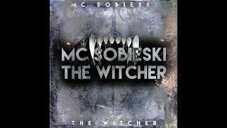 MC Sobieski - ⚔️The Witcher / Wiedźmin: Gniew Wilka prod IronH1de