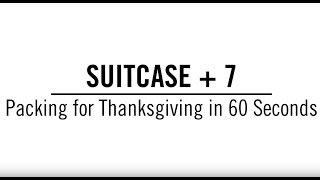 Perfect Packing for Thanksgiving Travel | Travel + Leisure thumbnail
