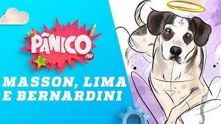 Gabriela Masson, Bruno Lima e Marcos Bernardini - Pânico - 07/12/18