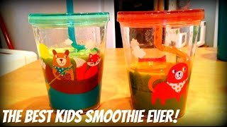 The Best Kids Smoothie Ever [green Smoothie]
