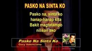 Pasko Na Sinta Ko by Gary Valenciano - karaoke version