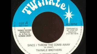 """Twinkle Brothers """"Since I Throw The Comb Away"""""""