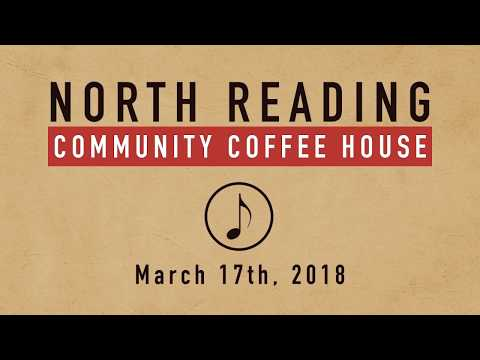 North Reading Community Coffee House 03/17/2018
