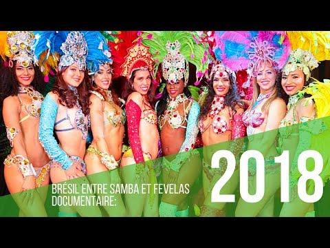 BRÉSIL ENTRE SAMBA ET FAVELAS DOCUMENTAIRE  2018