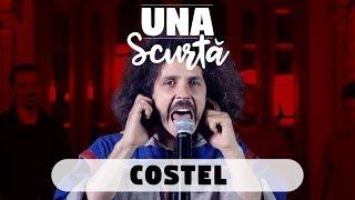 Una Scurtă - Episodul 2 (invitat Costel)
