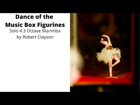 Dance of the Music Box Figurines, by Robert Clayson