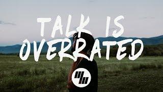 Jeremy Zucker feat. blackbear - Talk Is Overrated (Lyrics / Ly…