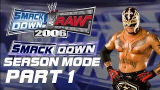 SmackDown VS Raw 2006 (PS2) - SmackDown! Season Mode: Rey Mysterio Part 1