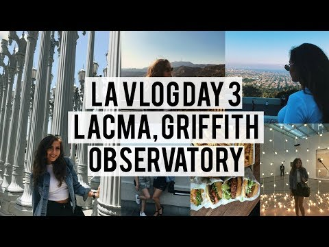 LA VLOG DAY 3 | LACMA, The Griffith Observatory, Nearly Dying, & More!