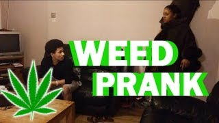 WEED PRANK ON MUM