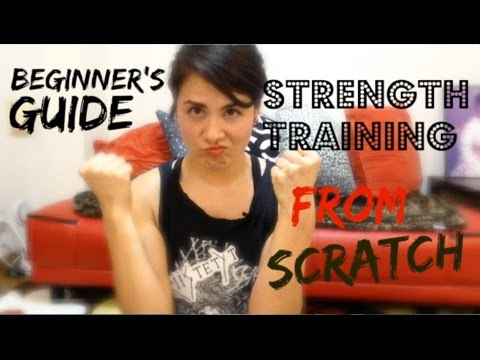STRENGTH TRAINING FROM SCRATCH: A Beginner's Guide to Strength Training