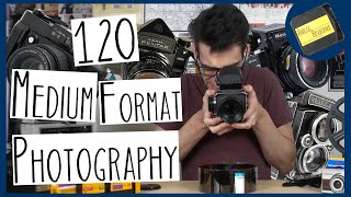120 Medium Format PHOTOGRAPHY | GETTING STARTED