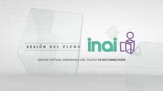 Sesión Virtual Ordinaria del Pleno del INAI Correspondiente al 14 de octubre de 2020