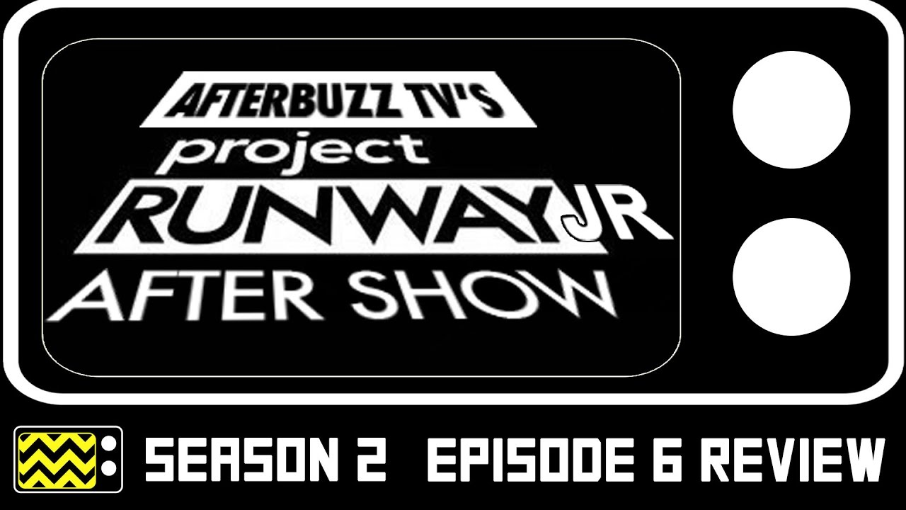 Download Project Runway Jr. Season 2 Episode 6 Review w/ Chelsea Ma | AfterBuzz TV