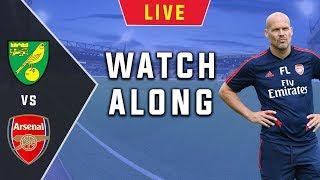 Norwich Vs Arsenal - Live Football Watchalong | Premier League 2019