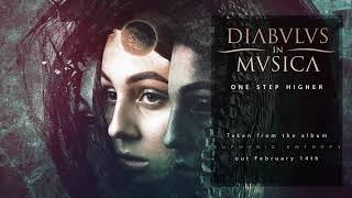 DIABULUS IN MUSICA – One Step Higher (Official Audio) | Napalm Records