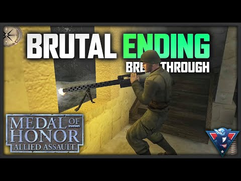 A BRUTAL ENDING! | Medal Of Honor: Allied Assault: Breakthrough (Mission Three)