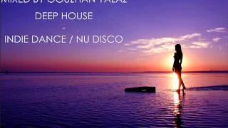 Oguzhan Yalaz - (Deep House - Indie Dance / Nu Disco) 09.03.2014