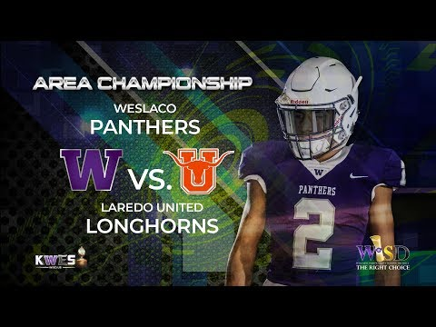 KWES LIVE: Weslaco Panthers vs Laredo United Longhorns