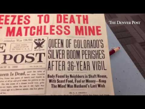 Colorado celebrity froze to death in 1935 guarding a silver mine: Baby Doe Tabor's sad end.