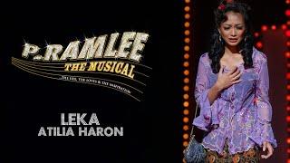 Atilia Haron | Leka | P Ramlee The Musical | Enfiniti MY