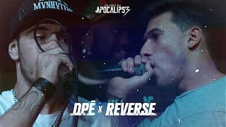 Liga Knock Out Apresenta: Dpê vs Reverse (Apocalipse 3)