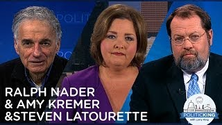 Ralph Nader on Third Parties & Steven LaTourette Takes on Amy Kremer | PoliticKING - Ora TV