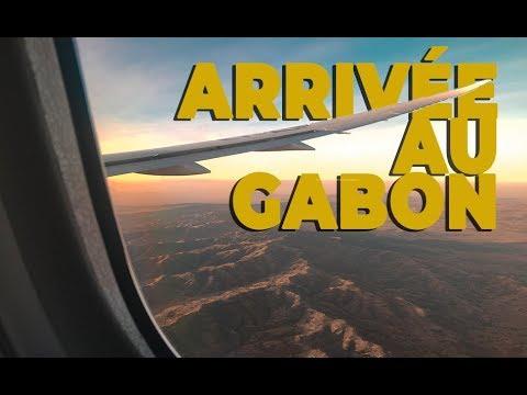 VLOG #2 - ARRIVÉE AU GABON