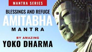 Amitabha Buddha Mantra chanted by Yoko Dharma w. visualizations