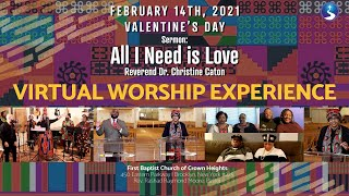 Sunday Virtual Worship Service: February 14th, 2021 Valentines Day