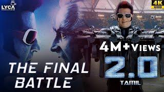 2.0 (Tamil)   The Final Battle   Rajinikanth   Akshay Kumar   Amy Jackson   4K (English Subtitles)