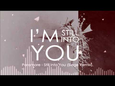 Still Into You (Siege Remix) by Paramore chords - Yalp