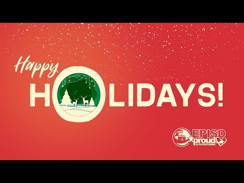 EPISD Holiday Message 2019