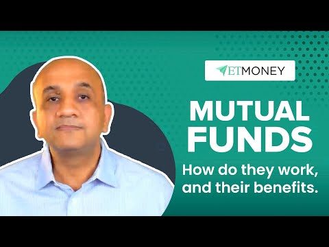 Mutual Funds Basics: What is Mutual Fund & How it works | Mutual Fund के फायदे (Explained in Hindi)