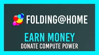 Earn money while donating to research - Folding@home + CureCoin