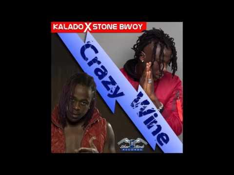 Kalado - Krazy Wine (Official Audio) ft. Stone Bwoy