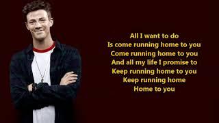 Grant Gustin- Running Home to You (Lyrics) {HeyLyrics}