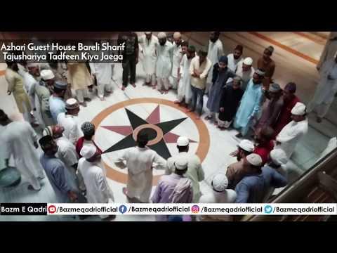 Tajushariya Ko Tadfeen Kiya Jaega Azhari Guest House Bareli Sharif