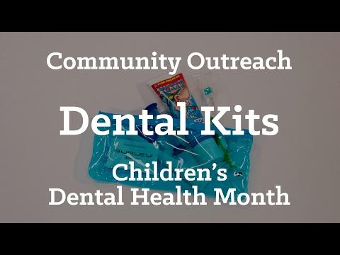 Community Outreach   30,000 Dental Kits for Kids