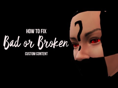 HOW TO REMOVE BAD/BROKEN CC IN THE SIMS 4