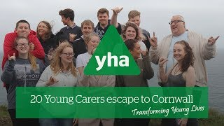 20 Young Carers on a crucial escape to Cornwall | YHA