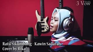 Download Mp3 Ratu Sikumbang - Kawin Sadarah Cover By Rika